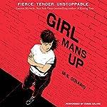 Girl Mans Up   M-E Girard