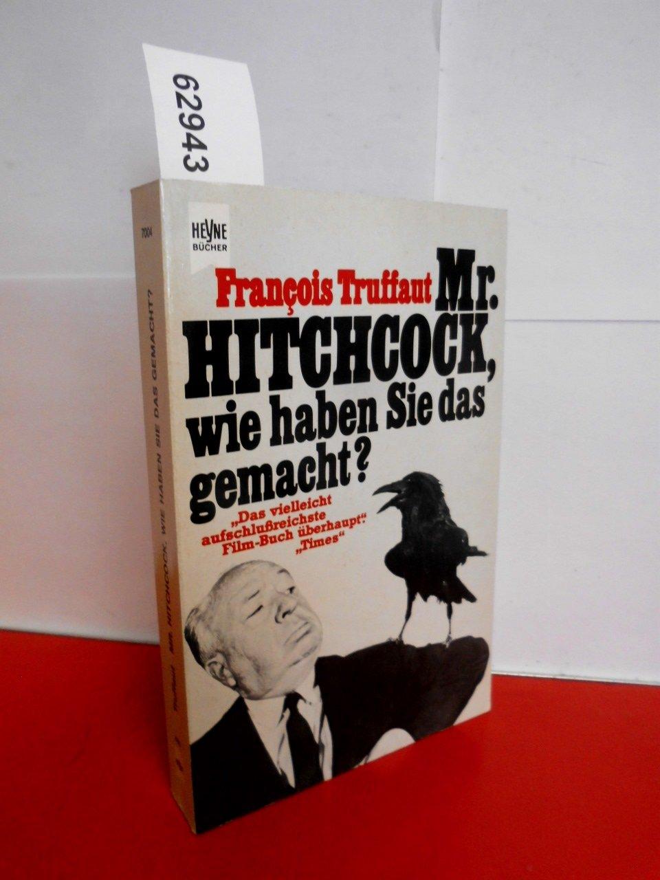 Mr. Hitchcock, wie haben Sie das gemacht?