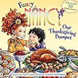 Fancy Nancy: Our Thanksgiving Banquet