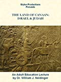 The Land of Canaan: Israel and Judah