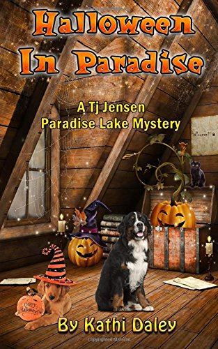Halloween In Paradise (Paradise Lake Mystery) (Volume 6)