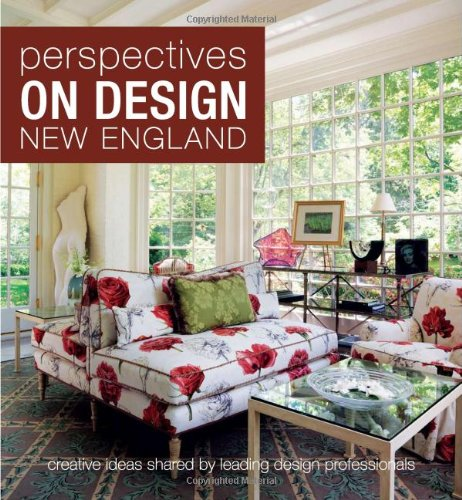 Perspectives on Design New England: Creative Ideas Shared by Leading Design Professionals from Brand: Panache Partners LLC