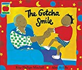 img - for The Gotcha Smile (Orchard picturebooks) book / textbook / text book