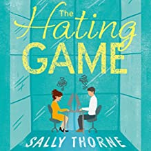 The Hating Game Audiobook by Sally Thorne Narrated by Katie Schorr