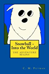 Snowball - Into the World Paperback
