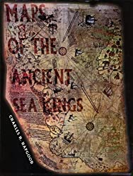 Maps of the Ancient Sea Kings: Evidence of Advanced Civilization in the Ice Age by Hapgood, Charles H. (1997) Paperback