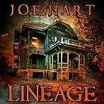 Lineage: A Supernatural Thriller   Joe Hart
