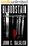 BLOODSTAIN (Clean Mystery Suspense) (Detective Jason Strong Book 2)