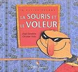 """Afficher """"La souris et le voleur"""""""