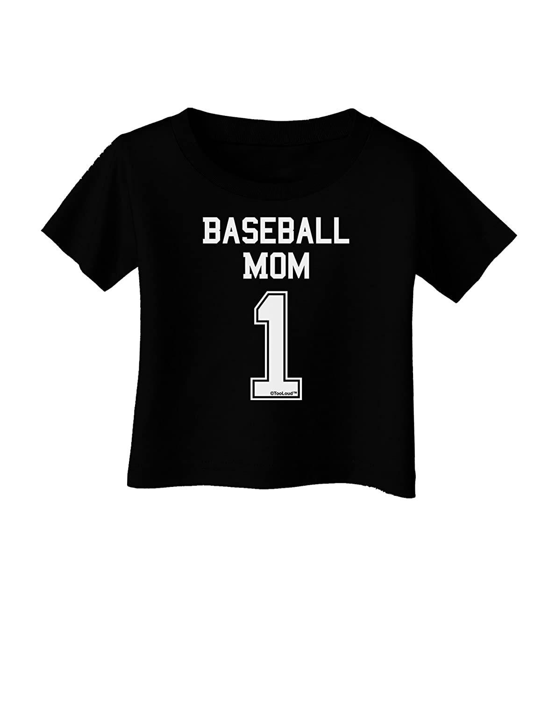 TooLoud Baseball Mom Jersey Infant T-Shirt Dark
