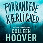 Forbandede kaerlighed   Colleen Hoover