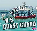The U. S. Coast Guard, Matt Doeden, 1429617349