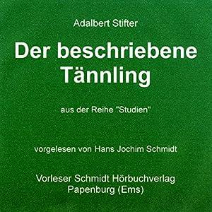 Der beschriebene Tännling Audiobook