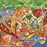 Putumayo Presents : Music from the Tea Lands [Import anglais]