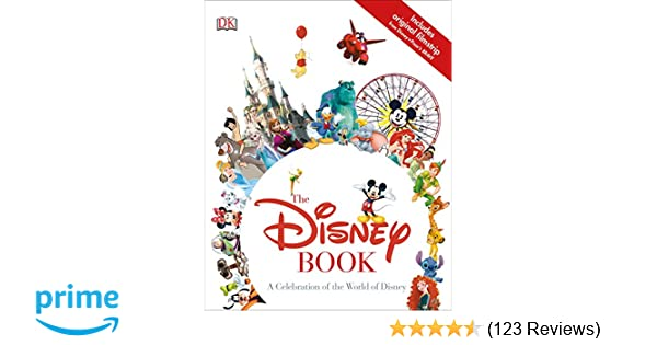 Amazon The Disney Book A Celebration Of The World Of Disney