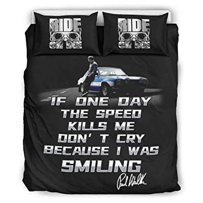 if one Day The Speed Kills me Don't cry Because i was Smiling Signature Fast and Furious Luxury Bedding Cover Set for Kids Children White 90x90 inch: Kitchen & Dining