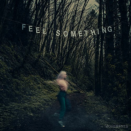 Feel Something [Explicit]