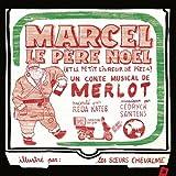 """Afficher """"Marcel le Père Noël (et le petit livreur de pizza)"""""""