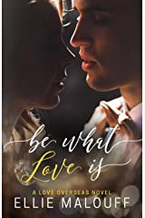 Be What Love Is Paperback
