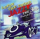 Lupin III by Ono, Yuji Trio (2001-03-16)