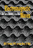 Electromagnetic Waves : An Introductory Course, Blok, H. and Van den Berg, P. M., 9040718369