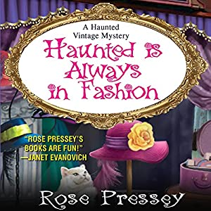 Haunted Is Always in Fashion Audiobook