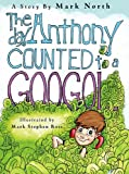 The Day Anthony Counted to a Googol, Mark North, 0615295576
