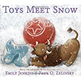 Toys Meet Snow: Being the Wintertime Adventures of a Curious Stuffed Buffalo, a Sensitive Plush Stingray, and a Book-loving Rubber Ball