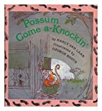Possum Come A-Knockin', Nancy Van Laan, 0394822064