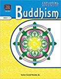 Exploring World Beliefs Buddhism, Gabriel Arquilevich, 0743936833