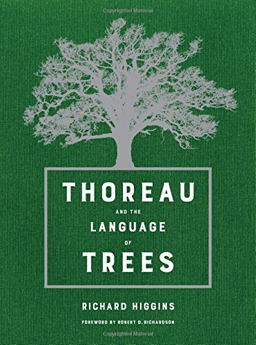 Thoreau and the Language of Trees by University of California Press