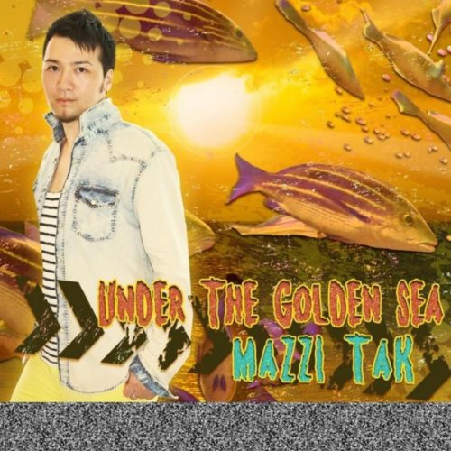 Under the Golden Sea [Explicit]