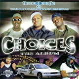 Choices: The Album [Explicit]