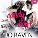Candy Boys: Hot Candy, Book 1 Hörbuch von Jo Raven Gesprochen von: Sebastian York, Joe Arden, Ava Erickson