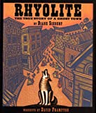 Rhyolite: The True Story of a Ghost Town