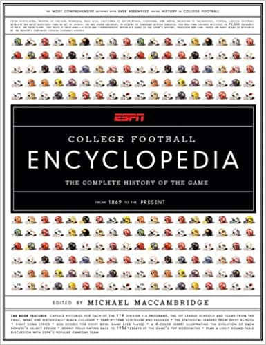 ESPN College Football Encyclopedia: The Complete History of