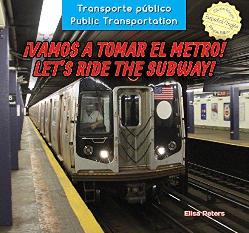 Descargar Libro Vamos A Tomar El Metro! / Let's Ride The Subway! Elisa Peters