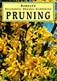 img - for Pruning (Rodale's Successful Organic Gardening) book / textbook / text book