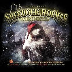 Der diebische Weihnachtsmann (Sherlock Holmes Chronicles - X-MAS Special 1)