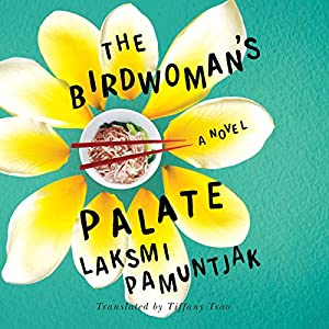 The Birdwoman's Palate Audiobook