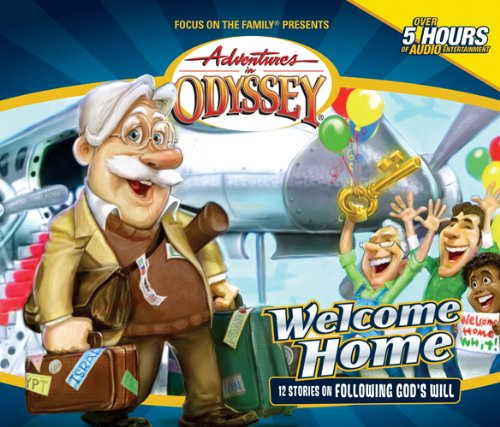 Welcome Home (Adventures in Odyssey #28) ebook