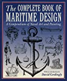 The Complete Book of Maritime Design, David Cordingly and Random House Value Publishing Staff, 0517160722