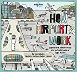 How Airports Work (Lonely Planet Kids)