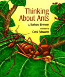 Thinking about Ants, Barbara Brenner, 1572552107
