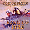 Ring of Fire Audiobook by Cotton Smith Narrated by Damon Abdallah
