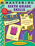 Mastering Sixth Grade Skills, Teacher Created Resources Staff, 1420639455