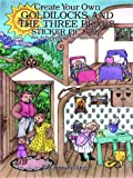 Create Your Own Goldilocks and the Three Bears Sticker Picture, Kristine Bollinger, 0486279464