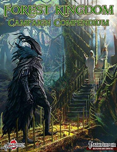 Forest Kingdom Campaign Compendium (Pathfinder)