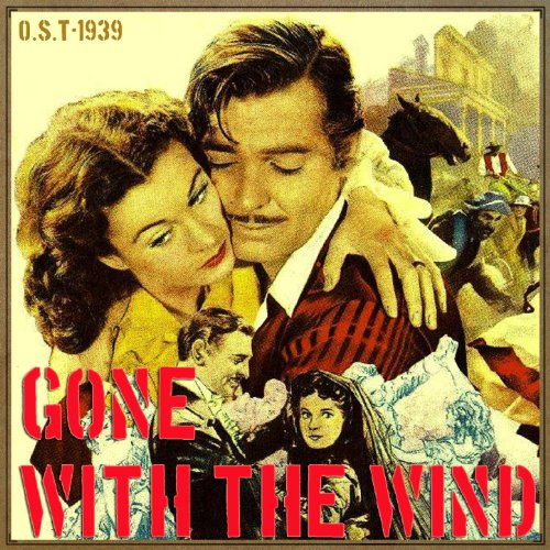 Gone With the Wind (1939) Movie Soundtrack