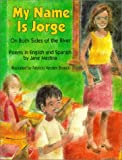 My Name Is Jorge, Jane Medina, 1563978113